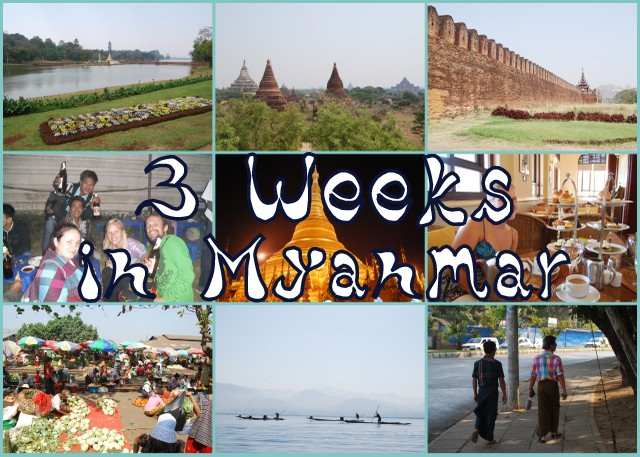 3 Weeks in Myanmar