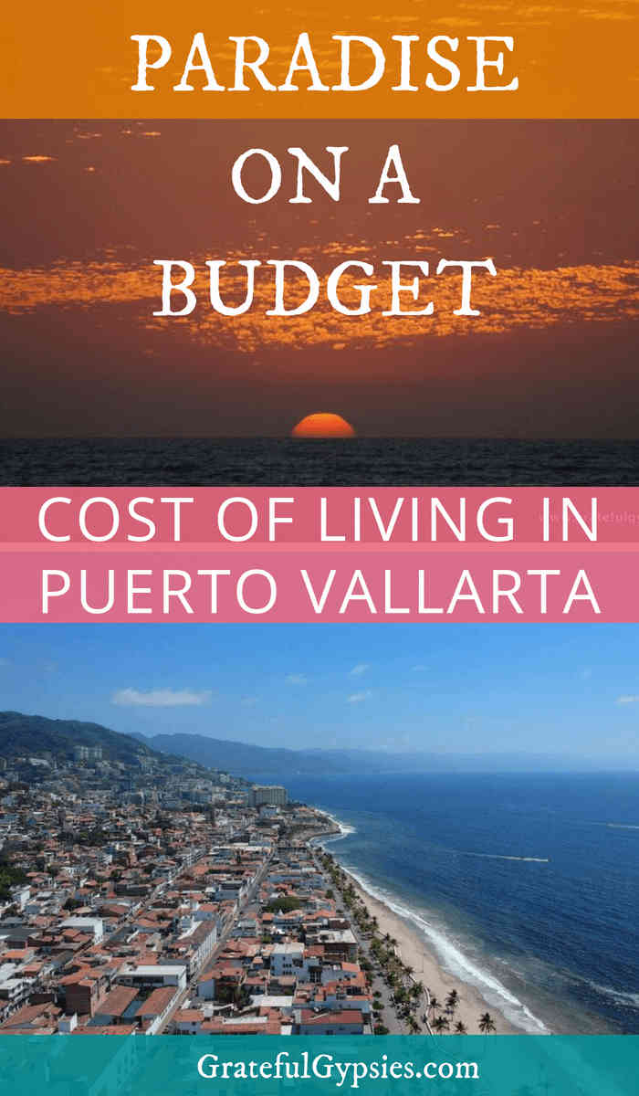 Puerto Vallarta Mexico | cost of living | digital nomad lifestyle