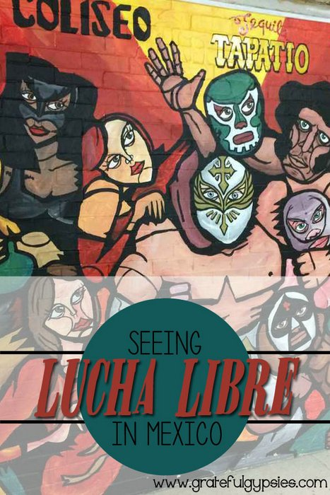 Lucha Libre   Lucha Libre in Mexico   Mexico culture   Mexico wrestling   luchadore   Mexico travel tips   things to do in Mexico