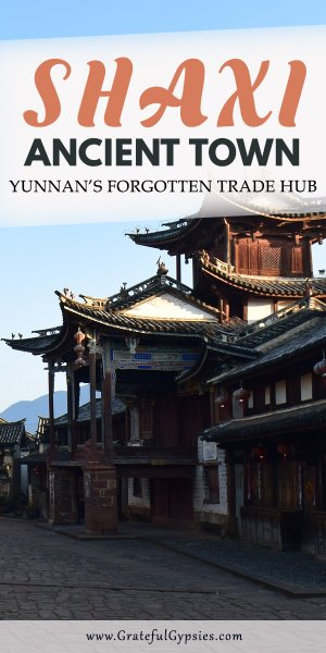 In need of some China travel inspiration? Check out this post about Shaxi located in Yunnan Province. It was once a bustling trade hub. Now, it is a UNESCO World Heritage Site. It's one of the many amazing things to do in China on your trip to China. #chinatravel #chinavacation #thingstodoinchina #traveltochina #backpackingyunnan