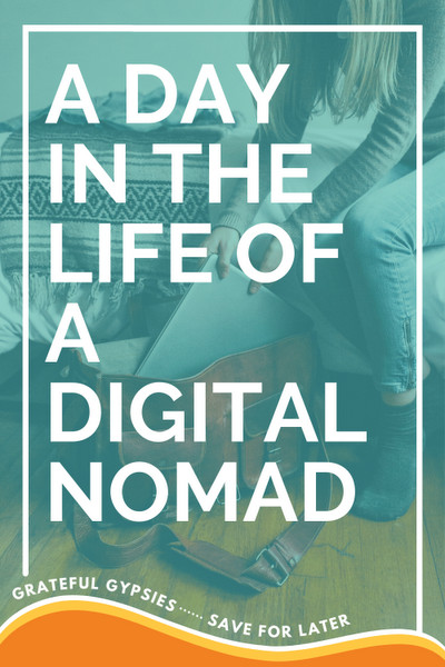 a day in the life of a digital nomad pin 3