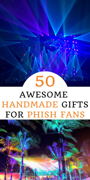 Find the best gift for the Phish fan in your life. Choose from 50 awesome handmade Phish gifts that your phriends and phamily will love forever. #livemusic #phish #giftsforphishfans #phishgifts