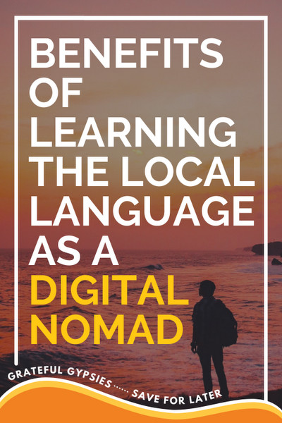 benefits of learning the local language as a digital nomad pin 2