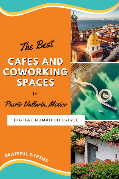 best cafes and coworking spaces for digital nomads in puerto vallarta pin 2