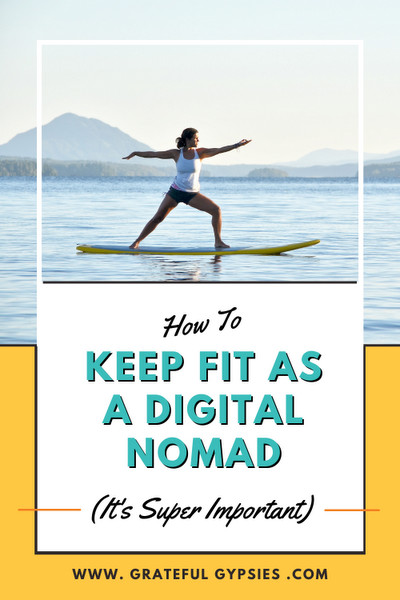 how to keep fit as a digital nomad pin 2