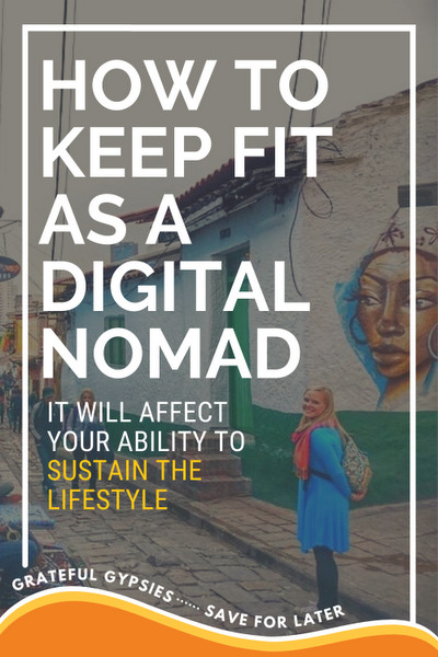 how to stay in shape as a digital nomad pin 1